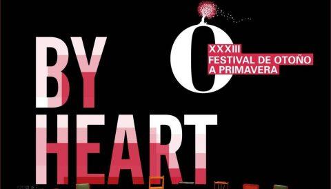 By Heart (XXXIII Festival de Otoño a Primavera)