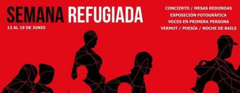 SEMANA REFUGIADA. Una apuesta por los derechos humanos