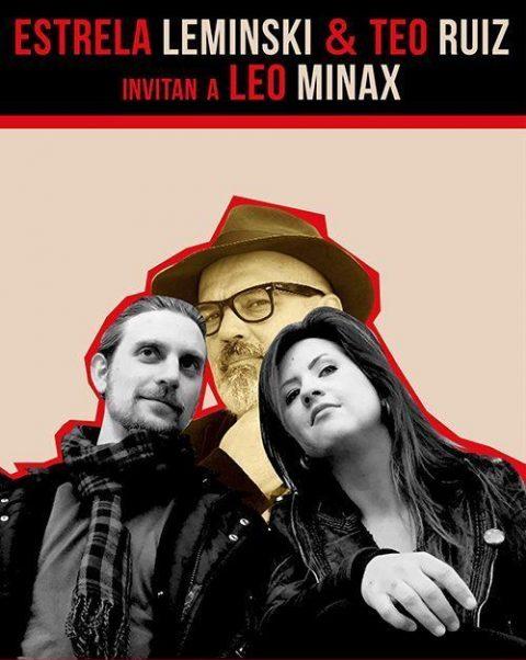 Estrela Leminski & Teo Ruiz invitan a Leo Minax