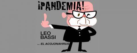 ¡Pandemia! El acojonavirus – Leo Bassi