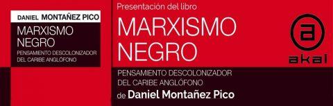 Presentación del libro Marxismo Negro