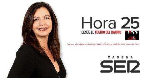 «HORA 25» de la Cadena Ser desde el TEATRO DEL BARRIO