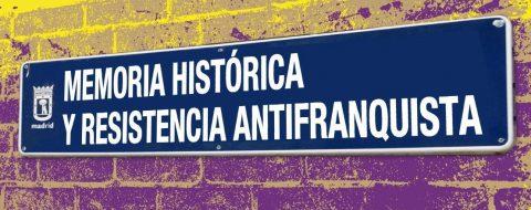 Acto por la «MEMORIA HISTÓRICA Y LA RESISTENCIA ANTIFRANQUISTA»