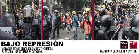 MARTES CIUDADANOS – Debate: «BAJO REPRESIÓN»