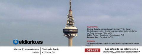 DEBATE – «Los retos de las televisiones públicas, ¿son independientes?
