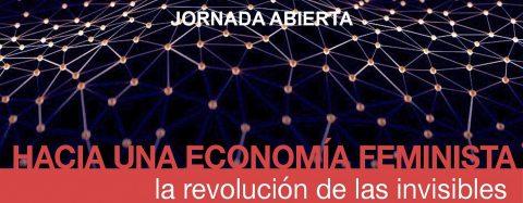 MARTES CIUDADANOS – Hacia una economía feminista.