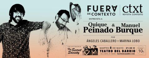 FUERA DE CTXT. Entrevista a QUIQUE PEINADO y MANUEL BURQUE