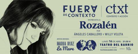 FUERA DE CONTEXTO. Entrevista a ROZALÉN