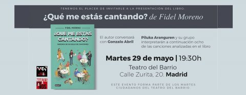 MARTES CIUDADANOS – Presentación del libro ¿»QUÉ ME ESTÁS CANTANDO?»
