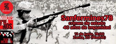 MARTES CIUDADANOS – SAN FERMINES 78. CRIMEN DE ESTADO. 40 años de impunidad
