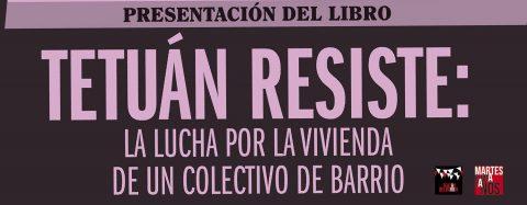 MARTES CIUDADANOS . Presentación del libro «TETUÁN RESISTE»