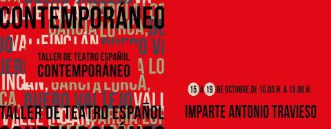 Taller de teatro español contemporáneo con ANTONIO TRAVIESO
