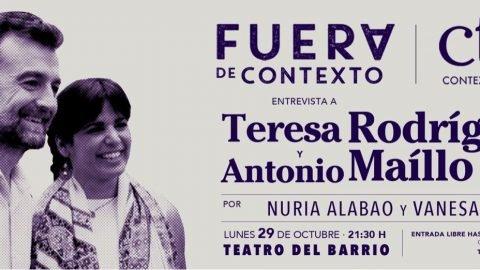 Fuera de Contexto. Entrevista a Teresa Rodríguez y Antonio Maillo