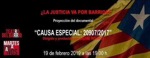 MARTES CIUDADANOS – Documental «CAUSA ESPECIAL 20907/2017»
