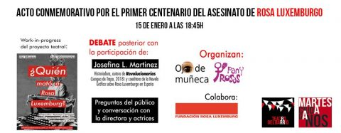 MARTES CIUDADANOS – 1er centenario del asesinato de ROSA LUXEMBURGO
