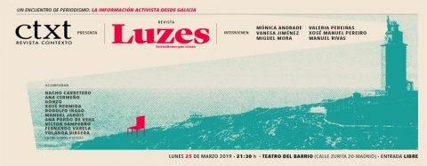 Revista CTXT presenta «LUZES. Xornalismo que conta»