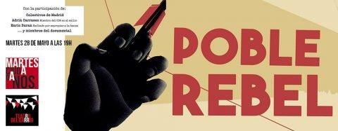 MARTES CIUDADANOS – Proyección del documental «POBLE REBEL»