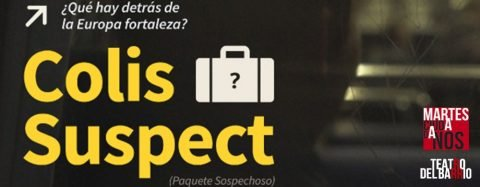 MARTES CIUDADANOS – Proyección del documental «COLIS SUSPECT» + debate
