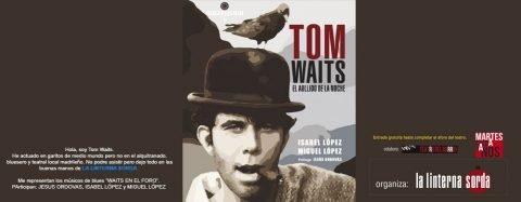 MARTES CIUDADANOS – Presentación de «TOM WAITS, EL AULLIDO DE LA NOCHE»
